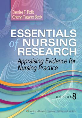 Essentials of Nursing Research-9781451176797-8-Denise F. Polit PhD FAAN & Cheryl Tatano Beck DNSc CNM FAAN-Lippincott Williams & Wilkins